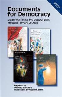 Documents for Democracy: Building America and Literacy Skills Through Primary Sources