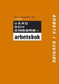 Arbeta i Sverige - Vård och omsorg Övningsbok