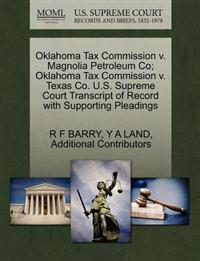 Oklahoma Tax Commission V. Magnolia Petroleum Co; Oklahoma Tax Commission V. Texas Co. U.S. Supreme Court Transcript of Record with Supporting Pleadings