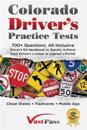 Colorado Driver's Practice Tests: 700+ Questions, All-Inclusive Driver's Ed Handbook to Quickly achieve your Driver's License or Learner's Permit (Che