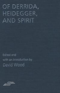 Of Derrida, Heidegger, and Spirit