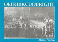 Old Kirkcudbright