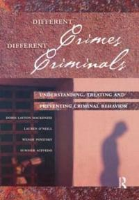 Different Crimes, Different Criminals