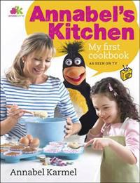 Annabels kitchen: my first cookbook