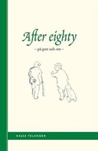 After Eighty