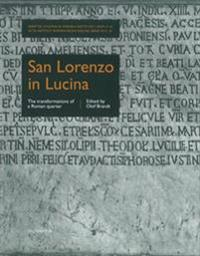 San Lorenzo in Lucina The transformations of a Roman quarter