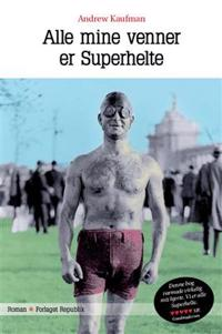 Alle mine venner er Superhelte