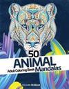 50 Animal Mandalas - Adult Coloring Book