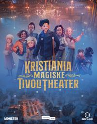 Kristianias Magiske tivoli theater. Julekalender