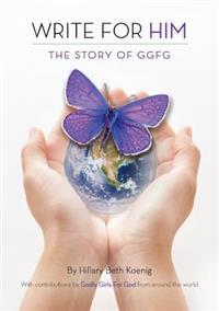 Write For Him: The Story of GGFG