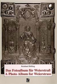 Das Fotoalbum Für Weierstrass / a Photo Album for Weierstrass