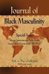 Journal of Black Masculinity, Fall 2011