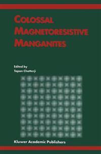 Colossal Magnetoresistive Manganites