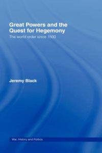 Great Power and the Quest for Hegemony