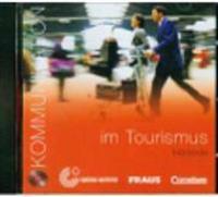Kommunikation im Beruf - Tourismus. CD