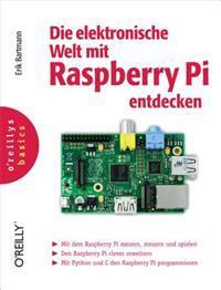 Bartmann: Die elektronische Welt mit Raspberry Pi