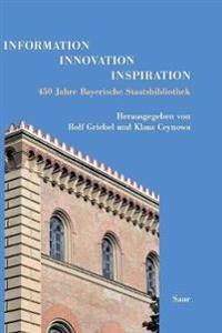 Information - Innovation - Inspiration