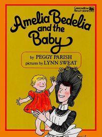 Amelia Bedelia and the Baby