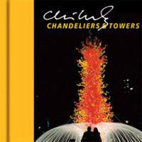 Chihuly Chandeliers & Towers