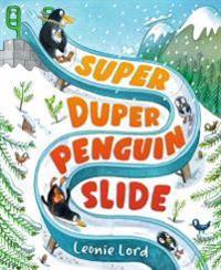Super Duper Penguin Slide