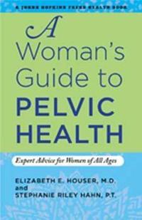 A Woman's Guide to Pelvic Health