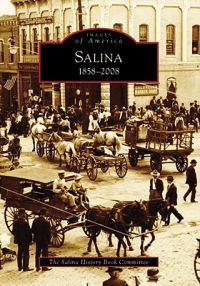 Salina, 1858-2008