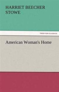 American Woman's Home