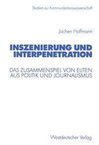 Inszenierung Und Interpenetration