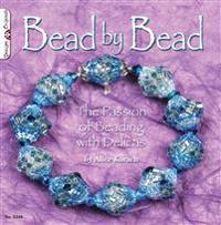 Bead by Bead: The Passion of Beading with Delicas