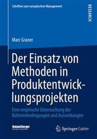 Der Einsatz Von Methoden in Produktentwicklungsprojekten