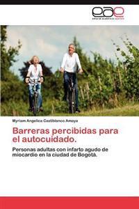 Barreras Percibidas Para El Autocuidado.
