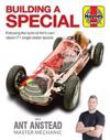 Building a Special with Ant Anstead Master Mechanic: Following the Build of Ant's Own Classic F1 Single-Seater Special