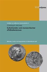 Kulturtransfer Und Monarchischer Philhellenismus