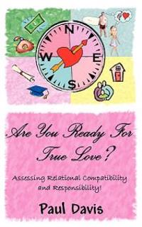Are You Ready for True Love?