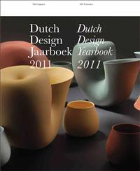 Dutch Design Jaarboek 2011 / Dutch Design Yearbook 2011