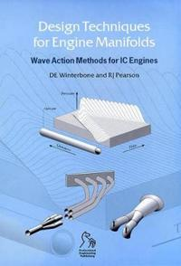 Design technologies for engine manifolds - wave action methods for ic enqui
