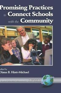 Promising Practices to Connect Schools With Community