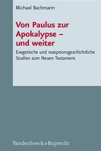 Von Paulus Zur Apokalypse - Und Weiter