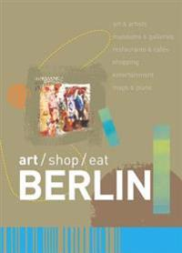 Art/Shop/Eat Berlin