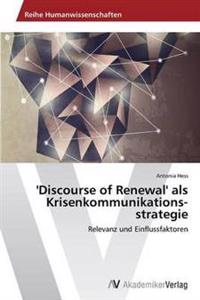 'Discourse of Renewal' ALS Krisenkommunikationsstrategie