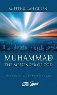 Muhammad, the Messenger of God