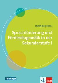 Sprachförderung und Förderdiagnostik in der Sekundarstufe I