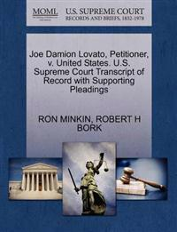 Joe Damion Lovato, Petitioner, V. United States. U.S. Supreme Court Transcript of Record with Supporting Pleadings