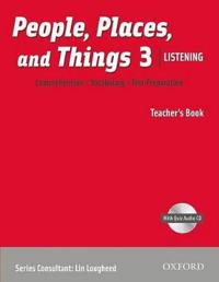 People, Places, and Things 3 Listening Teacher's Book W/Cd Pack