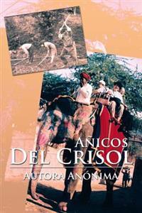 Anicos Del Crisol