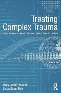 Treating Complex Trauma