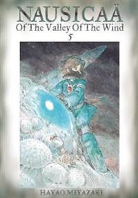 Nausicaa of the valley of the wind, vol. 5