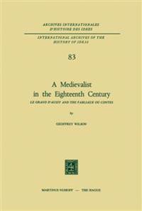 A Medievalist in the Eighteenth Century