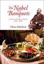 The Nobel Banquets