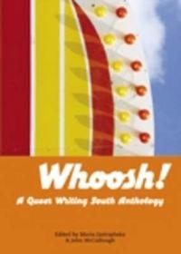 Whoosh! - a queer writing south anthology